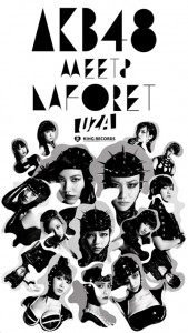 AKB48 MEETS LAFORET
